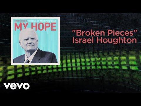 Israel Houghton - Broken Pieces (Lyric Video)