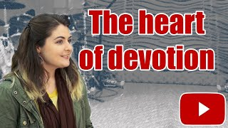 Heart of Devotion, Episode 14, God's Ideas
