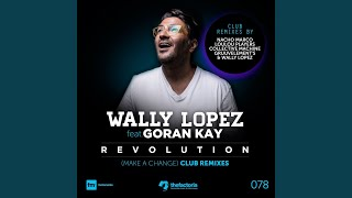 Revolution (Make a Change) (LouLou Players Remix) (Feat. Goran Kay)