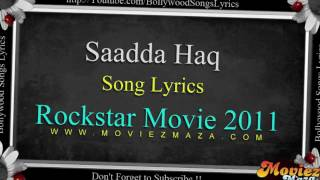 "Saadda Haq -  Full Song Lyrics ""Rockstar"" Movie (2011) Singer. Mohit Chohan"