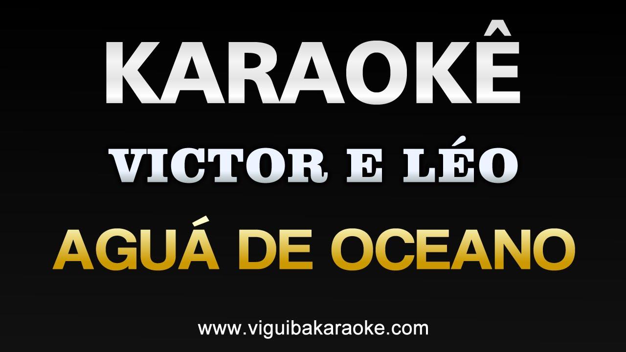 Aguá de Oceano - Victor e Léo - Karaokê Online - YouTube