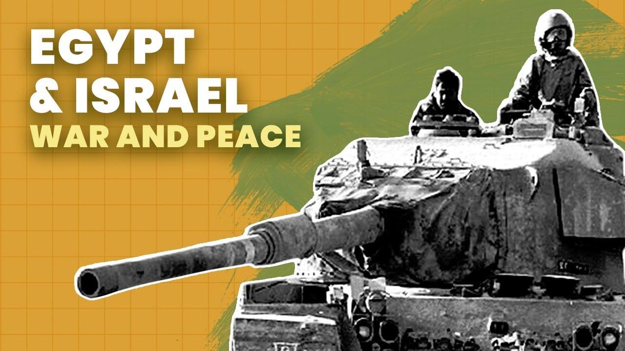 Egypt & Israel: a Lasting Peace?