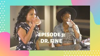 Episode 3: Dr. Fine