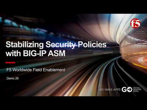 ASM Demo 29: Stabilizing Security Polcies with F5 BIG-IP ASM