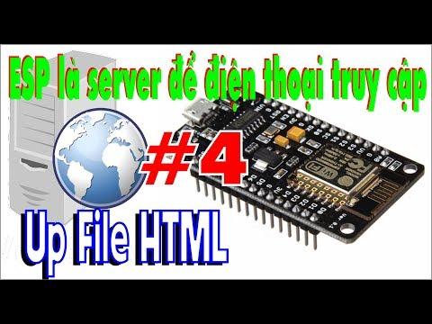 WebServer Trên Esp8266 #4 Up File HTML - Học Cơ Điện Tử