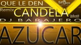 """( RumbaSalsera ) Los Siroco - Que le den candela """"Remix"""" 2012 - 2013 - Dj Barajero."""