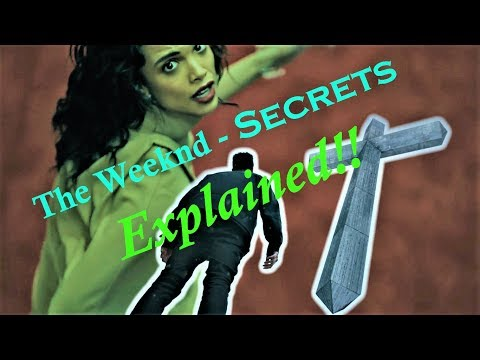 The Weeknd - Secrets Video Meaning with Cross Sign Explanation