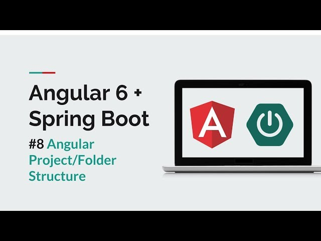 [Angular 6 + Spring Boot] #8 Angular Project/Folder Structure