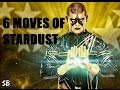 WWE Stardust 6 Moves
