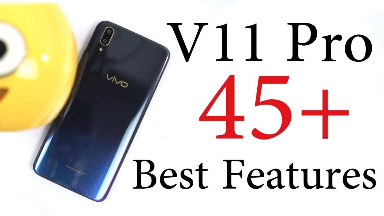 45+ Best Features of Vivo V11 Pro | Tips & Tricks Included