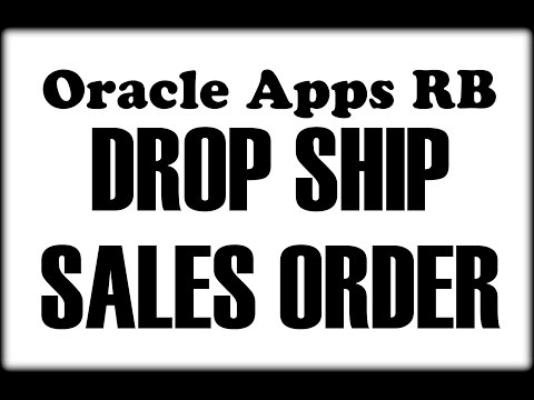 Oracle Apps - Sales Order- Drop Ship
