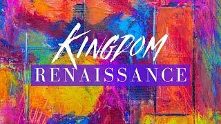 Kingdom Renaissance // Pastor Dexter B. Upshaw Jr.