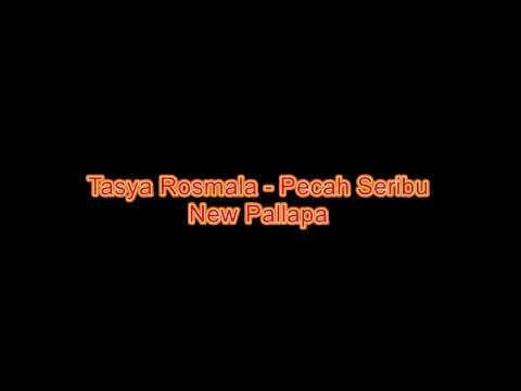Tasya Rosmala - Pecah Seribu (New Pallapa)