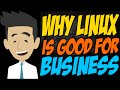 Why Linux Is Good For Business