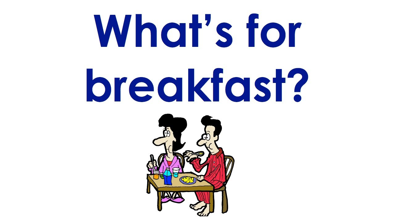 What's for Breakfast?   Easy English Conversation Practice   ESL ...