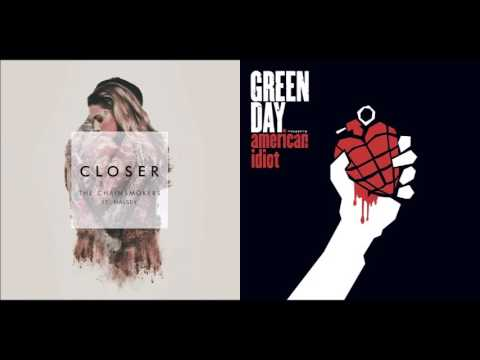 Closer To Broken Dreams - The Chainsmokers Vs Green Day (Mashup)