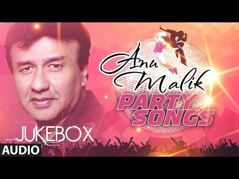 Anu Malik Party Songs | Audio Jukebox | Bollywood Blockbuster Hindi Songs