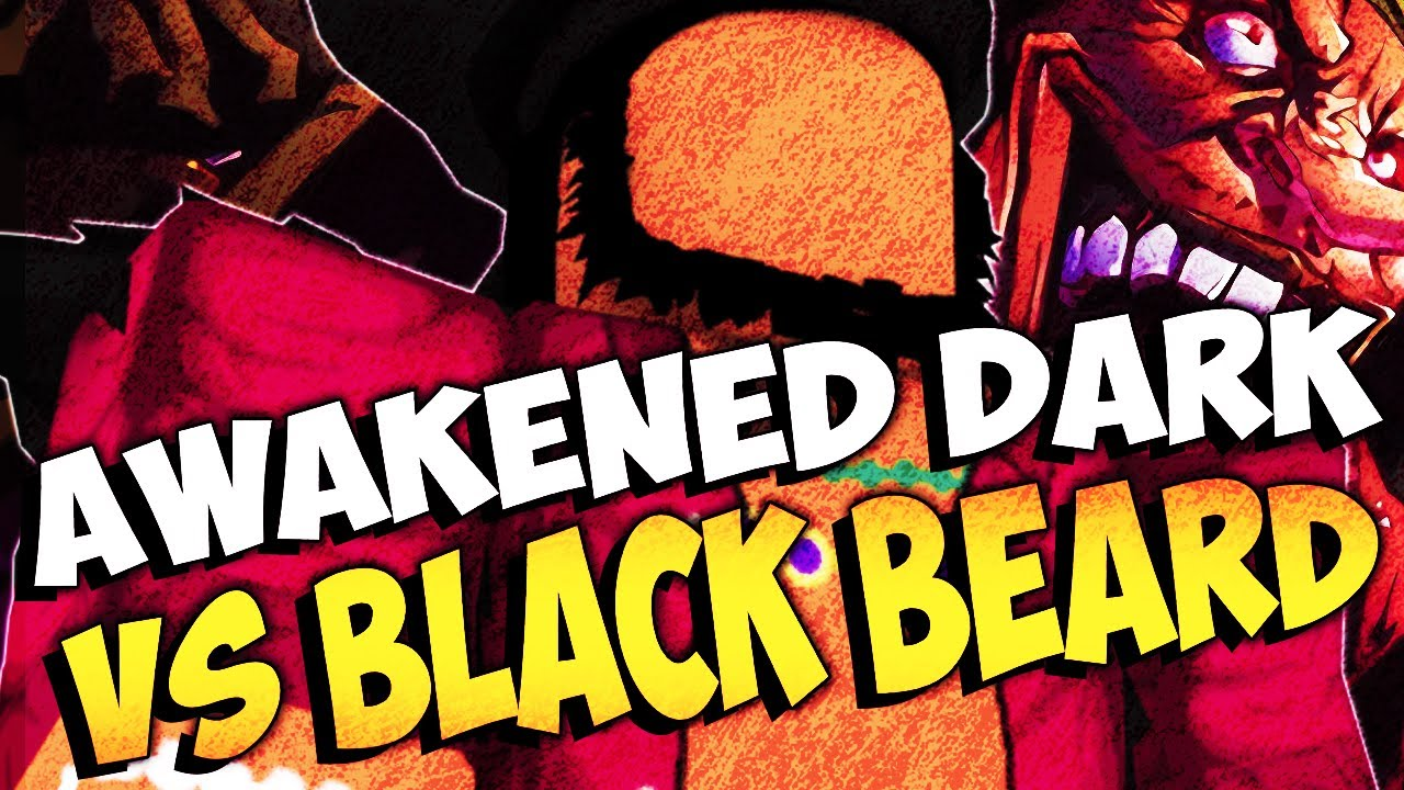 Awakened Dark vs BLACK BEARD - BLOX FRUITS UPDATE 12