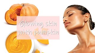 Get glowing skin with pumpkin Thumbnail