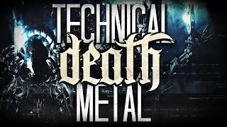 Technical Death Metal COMPILATION | Unexysted
