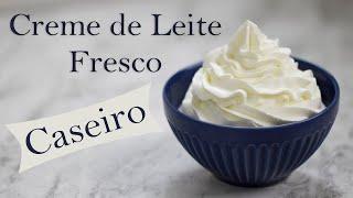 Creme de Leite Fresco CASEIRO – Receita fácil e de baixo custo
