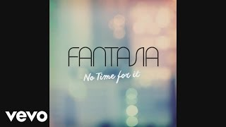 Watch Fantasia No Time For It video