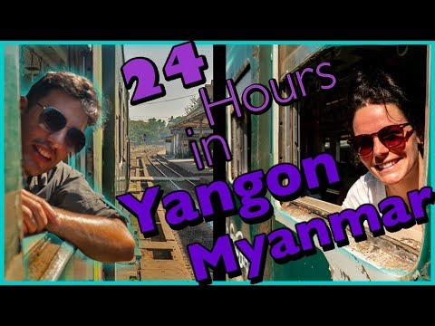 7 CITIES | 15 DAYS | Part 4 YANGON - Myanmar (Burma)