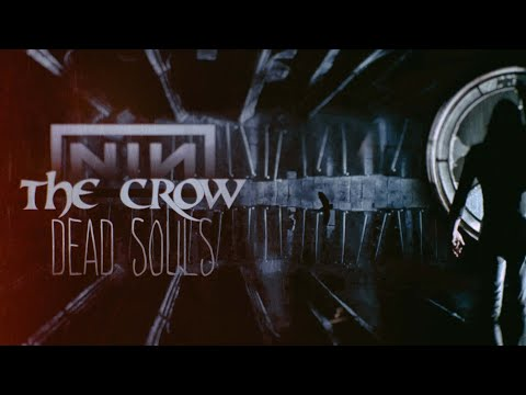 Nine Inch Nails - Dead Souls (The Crow)