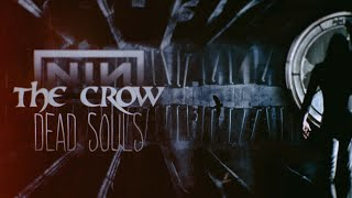 Nine Inch Nails - Dead Souls (The Crow) #re_mX