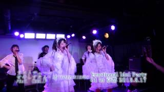 Emotional Idol Party 01 in 京都 通称エモパ01での最後の曲、「ラスト...