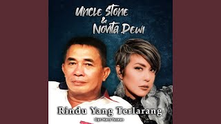 Uncle Stone Dan Novita Dewi Rindu Yang Terlarang