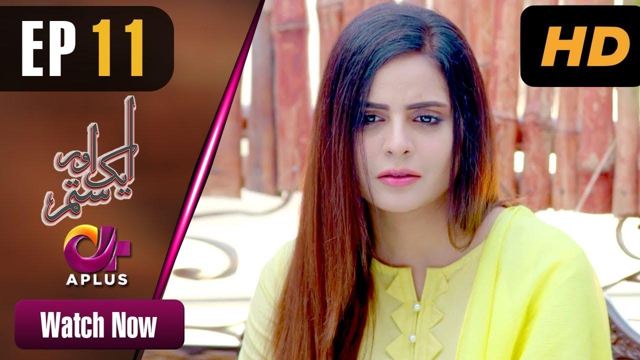 Aik Aur Sitam - Episode 11 Aplus May 1