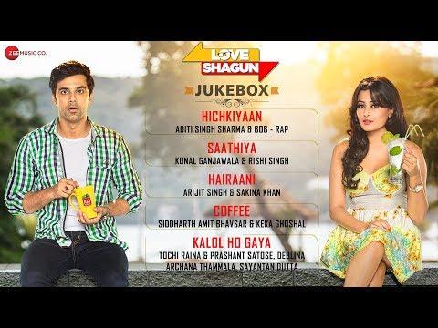 Love Shagun Jukebox - Full Album   Anuj Sachdeva, Nidhi Subbaiah, Taran Bajaj & Vikram Kochhar