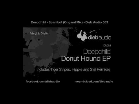 Deepchild - Spambot (Original Mix) - Dieb Audio 003