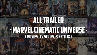 All Marvel Cinematic Universe Trailer (Movies, TV Series, & Netflix 2017)