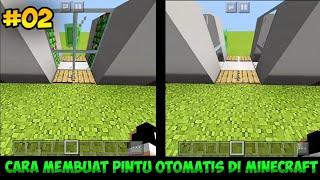 CARA MEMBUAT PINTU OTOMATIS DI MINECRAFT PE #02 - TUTORIAL MINECRAFT