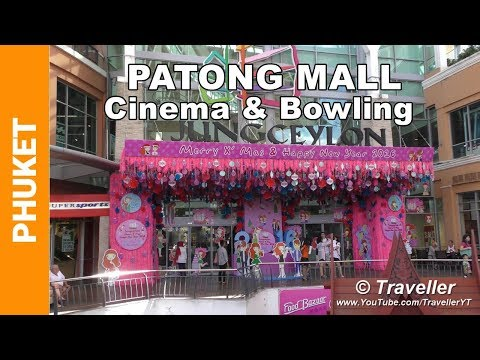 Patong Shopping Mall with Bowling and Cinema - Jungceylon - Phuket holiday - Patong Travel Video