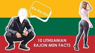 10 Lithuanian Rajon Men Facts