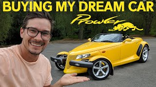 I Bought My Dream Car - A Plymouth Prowler