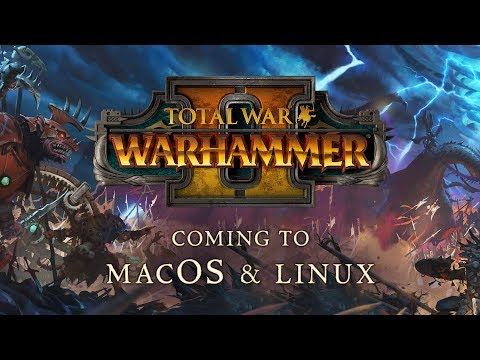 Total War Warhammer 2 Coming to Mac and Linux This Year - GameRevolution