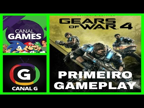 GEARS OF WAR 4 - PRIMEIRA HORA - CANAL G