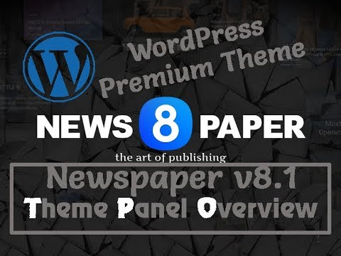 Newspaper v8.1 WordPress Theme Panel Overview 2017 | Beginner Setup Guide | NepKoder