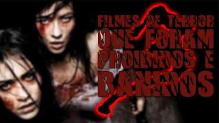 FILMES DE TERROR QUE FORAM PROIBIDOS E BANIDOS | PARTE 3