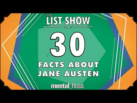 30 Facts about Jane Austen - mental_floss List Show Ep. 437