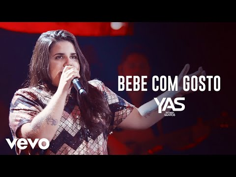 Yasmin Santos - Bebe Com Gosto (Ao Vivo)