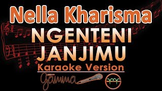 Nella Kharisma - Ngenteni Janjimu KOPLO (Karaoke Lirik Tanpa Vokal)