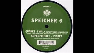 Quarks - I Walk (Superpitcher Schaffel Mix)