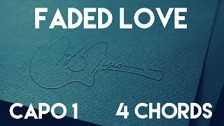 How To Play Faded Love feat. Future by Tinashe | Capo 1 (4 Chords) Guitar Lesson