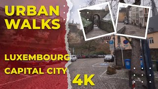Walking tour in Luxembourg city, the capital of Luxembourg - 4K Urban Tour!