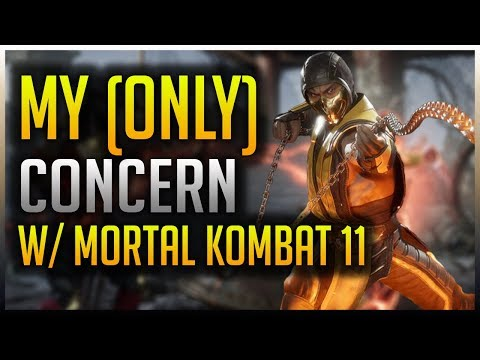 Mortal Kombat 11: My (Only) Concern/Worry thumbnail